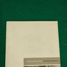 Libros de segunda mano: JERONI MARTORELL TERRATS. UNA MIRADA D'ARQUITECTE. CATALEC EXPOSICIO PRIMAVERA FOTOGRAFICA 2000. Lote 295040813