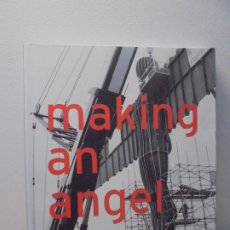 Libros de segunda mano: MAKING AN ANGEL. ANTONY GORMLEY. BOOTH CLIBBORN EDITORES. 1998.. Lote 295683443