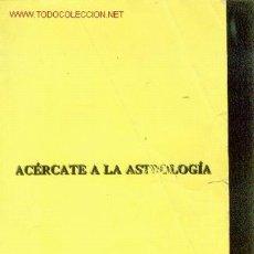 Libros de segunda mano - Profesor Mercury: ACERCATE A LA ASTROLOGIA (Madrid, hacia 1994) - 22283633