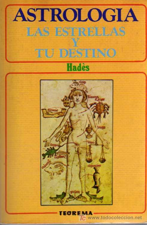 ASTROLOGIA - LAS ESTRELLAS Y TU DESTINO - HADÈS - TEOREMA SA 1981 (Libros de Segunda Mano - Parapsicología y Esoterismo - Astrología)