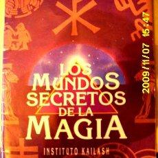 Libros de segunda mano: INSTITUTO KAILASH: LOS MUNDOS SECRETOS DE LA MAGIA. Lote 45097931