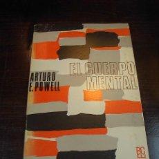 Libros de segunda mano: EL CUERPO MENTAL,ARTURO E. POWELL, 7 ED. ED. KIER, 1985. Lote 16632273