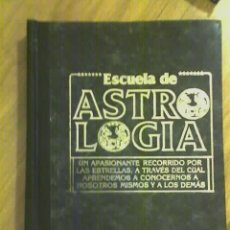 Libros de segunda mano: ESCUELA DE ASTROLOGIA (TOMO1) - RARO!!!. Lote 31987759