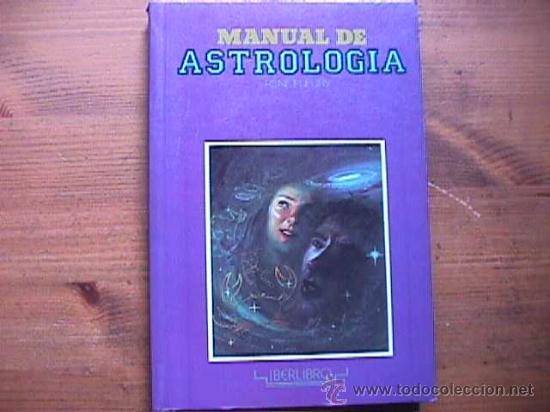 MANUAL DE ASTROLOGIA, RENE FLEURY, IBERLIBRO, 1990 (Libros de Segunda Mano - Parapsicología y Esoterismo - Astrología)