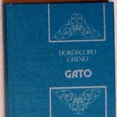 Libros de segunda mano: HORÓSCOPO CHINO GATO - DESCUBRE TU PAREJA IDEAL - 1988 - 124 PÁGINAS - VER ÍNDICE. Lote 23568489