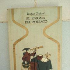 Libros de segunda mano: EL ENIGMA DEL ZODIACO , POR JACQUES SADOUL , OTROS MUNDOS 1973 , PLAZA JANES. Lote 24027682