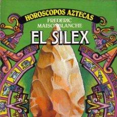 Libros de segunda mano: EL SILEX, HOROSCOPOS AZTECAS.FREDERIC MAISONBLANCHE. PLAZA Y JANES. Lote 27226266