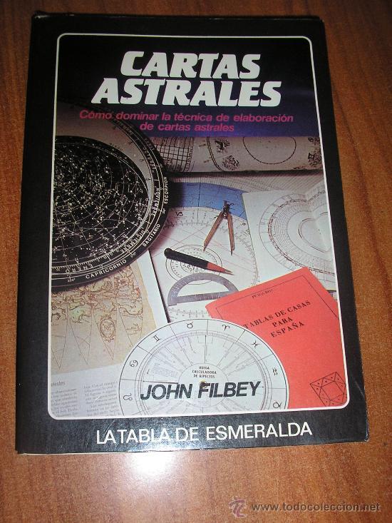 JOHN FILBEY-CARTAS ASTRALES.LA TABLA DE ESMERALDA (Libros de Segunda Mano - Parapsicología y Esoterismo - Astrología)