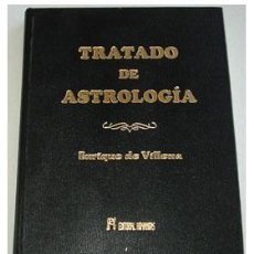 Libros de segunda mano: TRATADO DE ASTROLOGÍA, ATRIBUIDO A ENRIQUE DE VILLENA. . Lote 28333858