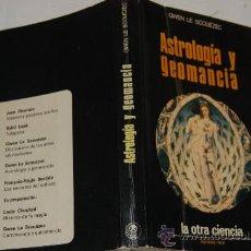 Libros de segunda mano: ASTROLOGÍA Y GEOMANCIA. GWEN LE SCOUÉZEC RM33418. Lote 28713514
