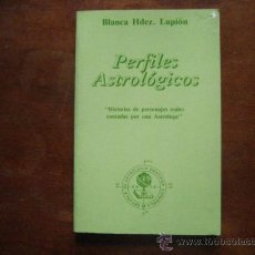 Libros de segunda mano - perfiles astrologicos, blanca lupion, historia personajes contadas por astrologa( paraciencias c8 - 28754686