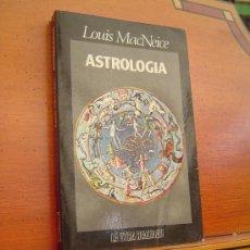Libros de segunda mano: ASTROLOGIA , POR LOUIS MACNICE. Lote 28974050