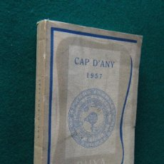 Libros de segunda mano: CAP D'ANY 1957 - RAIXA. PALMA DE MALLORCA - VARIOS AUTORES - EDITORIAL MOLL - 1956 - 1ª EDICIO. Lote 29943329