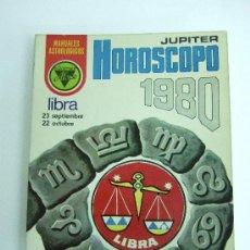 Libros de segunda mano: HOROSCOPO 1980 LIBRA - ED. ALONSO - MANUALES ASTROLOGICOS - 112 PAGINAS. Lote 30378021