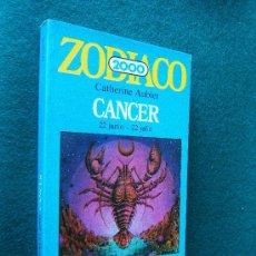 Libros de segunda mano - CANCER. ZODIACO HASTA EL 2000 - CATHERINE AUBIER - EDICIONES JUAN GRANICA -1982- 1ª EDICION ESPAÑOLA - 30689769