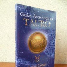 Libros de segunda mano: GUIAS ASTROLOGICAS . TAURO ( LUISA CONDE ) 2001. Lote 31867563