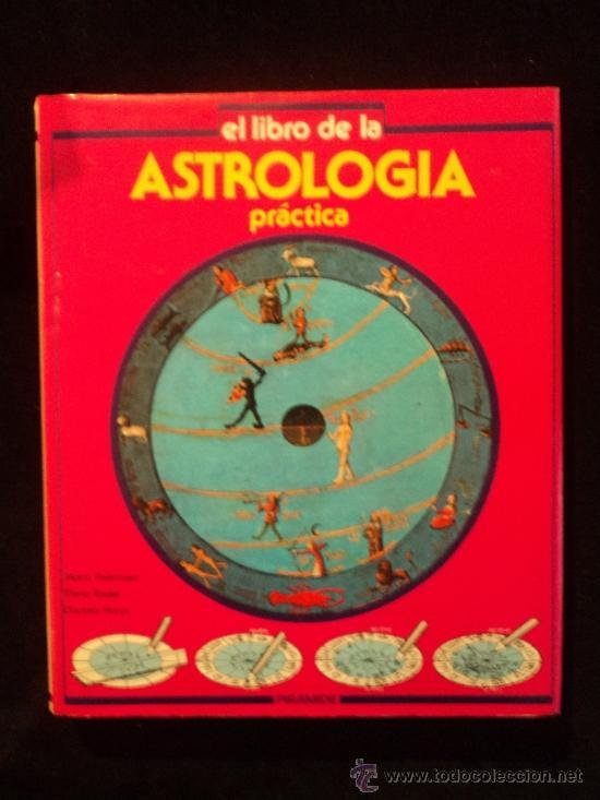 EL LIBRO DE LA ASTROLOGIA. DOCTORA HORUS. ED. PIRAMIDE 1999 133 PAG MAS TABLAS. (Libros de Segunda Mano - Parapsicología y Esoterismo - Astrología)