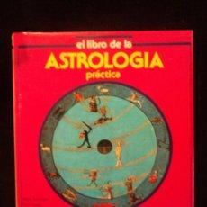Libros de segunda mano: EL LIBRO DE LA ASTROLOGIA. DOCTORA HORUS. ED. PIRAMIDE 1999 133 PAG MAS TABLAS. . Lote 35226319
