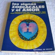 Libros de segunda mano - Los signos Zodiacales y el amor, Daria Sabadini. Ed. Vecchi.( Paraciencias C 4) - 36774141
