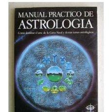 Libros de segunda mano: MANUAL PRÁCTICO DE ASTROLOGÍA, POR CORDELIA MANSALL. Lote 37669108
