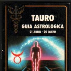 Libros de segunda mano: TAURO - GUIA ASTROLOGICA - FREDERIC MAISONBLANCHE *. Lote 38047205