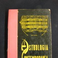 Libros de segunda mano: ASTROLOGIA CONTEMPORANEA. DR. ANTONIO CANGELOSI. 1ª EDICION 1965. . Lote 38531307