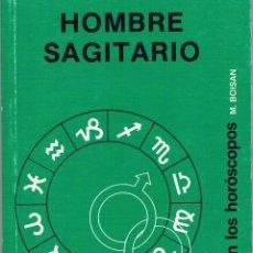 Libros de segunda mano: HOMBRE. SAGITARIO. EL SEXO EN LOS HORÓSCOPOS. 1988.. Lote 39922451