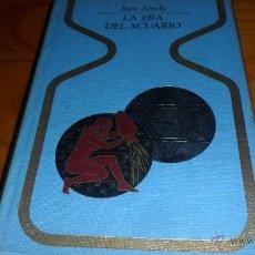 Libros de segunda mano: SERIE OTROS MUNDOS.- LA ERA DEL ACUARIO, JEAN SENDRY. ED. PLAZA & JANES 1972. Lote 40363970