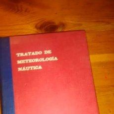 Libros de segunda mano: TRATADO DE METEOROLOGIA NAUTICA /SANTIAGO HERNANDEZ YZAL / 1ª EDICIÓN/1960. Lote 41720157