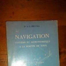 Libros de segunda mano: NAVIGATION COTIÈRE ET ASTRONOMIQUE A LA PORTÉE DES TOUS DE PÉCUNIA / 1966 FRANCÉS /. Lote 41719916