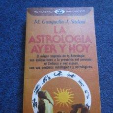 Libros de segunda mano - LA ASTROLOGIA AYER Y HOY-M.GAZQUETIN Y J.SADOUL- P & JANES-REALISMO FANTASTICO Nº 66 - 42716177