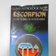 Libros de segunda mano: GUIAS ASTROLOGICAS. ESCORPION. 23 OCTUBRE - 21 NOVIEMBRE. BERNARD FITZWALTER. TDK233. Lote 43458180