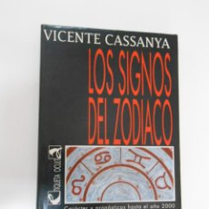 Libros de segunda mano: LOS SIGNOS DEL ZODIACO. CARACTER Y PRONOSTICO HASTA EL AÑO 2000. CASSANYA, VICENTE. TDK195. Lote 43906180