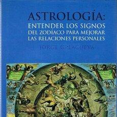 Libros de segunda mano: ASTROLOGÍA JORGE G. LACUEVA. Lote 44204098