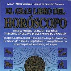 Libros de segunda mano: EL GRAN LIBRO DEL HORÓSCOPO EQUIPO DE EXPERTOS ÓMICRON. Lote 44317161