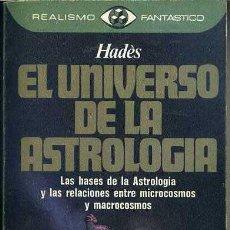 Libros de segunda mano - HADES : EL UNIVERSO DE LA ASTROLOGÍA (REALISMO FANTÁSTICO, 1980) - 44545758
