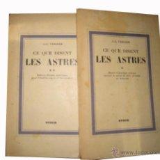 Libros de segunda mano: CE QUE DISENT LES ASTRES. VERDIER J.. STOCK. PARÍS. 1939.. Lote 3506305