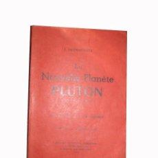 Libros de segunda mano: LA NOUVELLE PLANÈTE PLUTON. BRUNHÜBNER F.. NOUVEL HUMANISME. 1953.. Lote 3506306