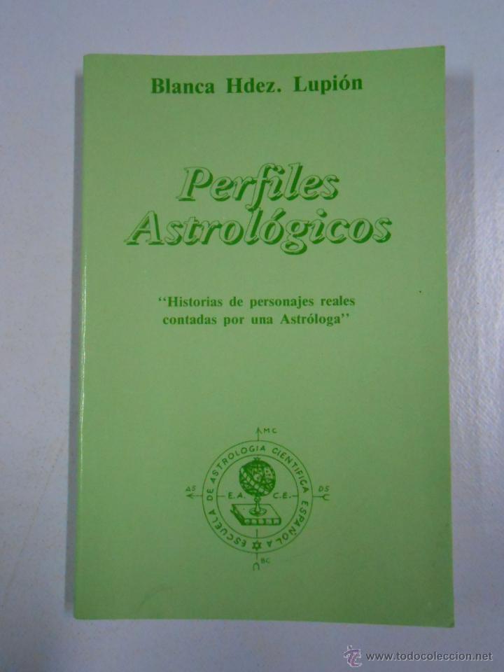 PERFILES ASTROLÓGICOS. BLANCA HDEZ. LUPIÓN. TDK212 (Libros de Segunda Mano - Parapsicología y Esoterismo - Astrología)