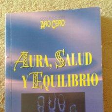 Libros de segunda mano: AURA SALUD Y EQUILIBRIO. Lote 47039808