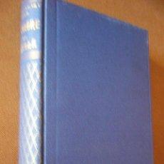 Libros de segunda mano: EL HOMBRE Y SUS ESTRELLA. RUTAS, EXPEDICIONES Y DIRECCIONES DE LA COSMOPSICOLOGIA. N. SEMENTOWSKY.. Lote 48201487