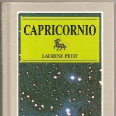 Libros de segunda mano: CAPRICORNIO (LAURÈNE PETIT) / ASTRO-SIGNOS - SUSAETA, 1989. Lote 48481003