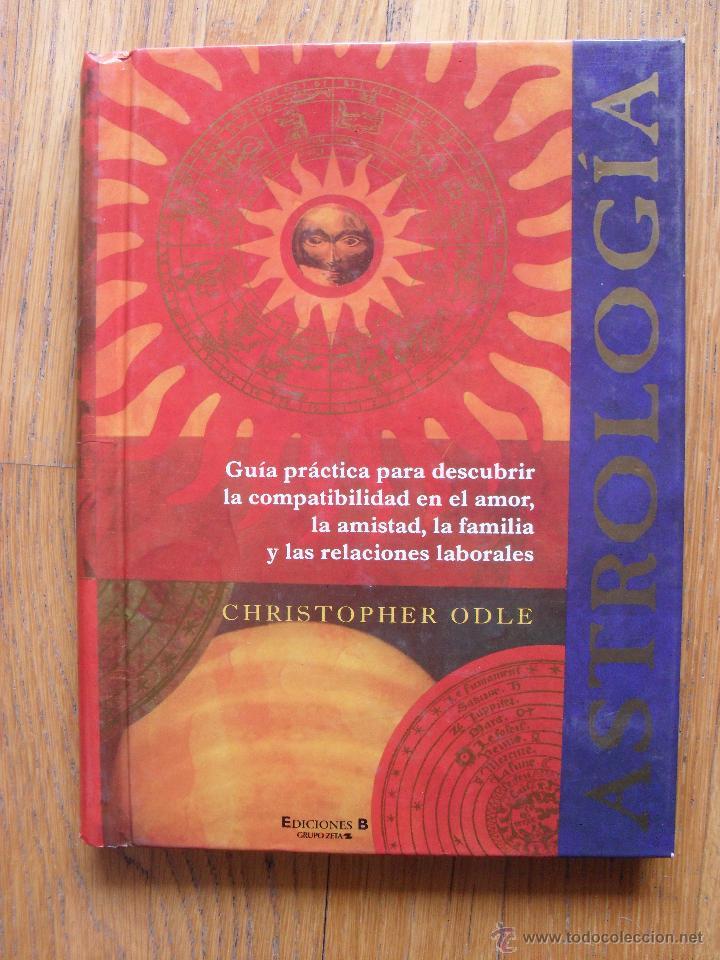 ASTROLOGIA, CHRISTOPHER ODLE, EDICIONES B (Libros de Segunda Mano - Parapsicología y Esoterismo - Astrología)