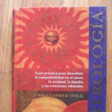 Libros de segunda mano: ASTROLOGIA, CHRISTOPHER ODLE, EDICIONES B. Lote 49193832