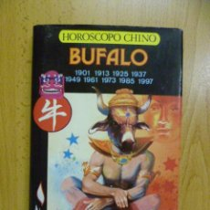 Libros de segunda mano: HORÓSCOPO CHINO. BÚFALO. A. LI-YAU. 1988. Lote 50258841