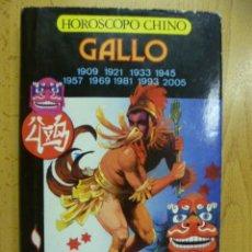 Libros de segunda mano: LIBRO HORÓSCOPO CHINO: EL GALLO,. Lote 50258911