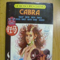 Libros de segunda mano: HORÓSCOPO CHINO. CABRA. A. LI-YAU. 1988. Lote 50258929