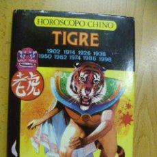 Libros de segunda mano: HORÓSCOPO CHINO. TIGRE. A. LI-YAU. 1988. Lote 50258942