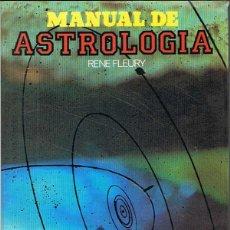 Libros de segunda mano: MANUAL DE ASTROLOGÍA - RENE FLEURY. Lote 51188690