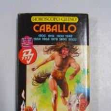 Libros de segunda mano: HOROSCOPO CHINO. - EL CABALLO. IBERLIBRO. TDK255. Lote 52031485